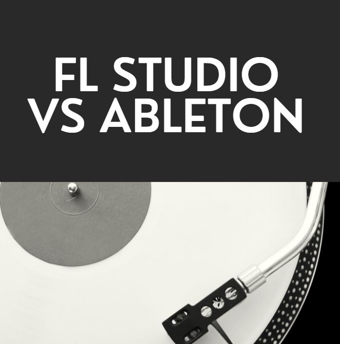 Fl Studio vs Ableton